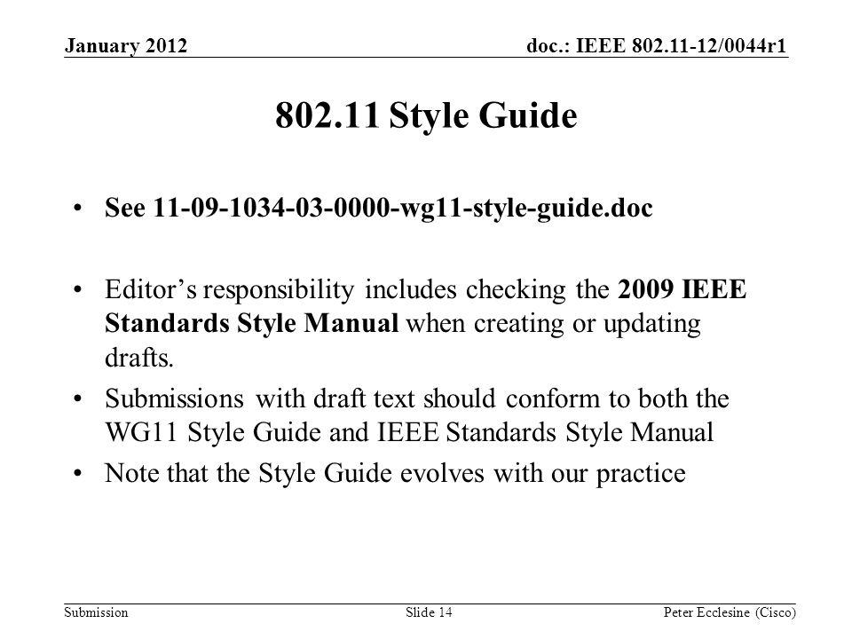 submission doc ieee 0044r1 slide wg editor s meeting jan 12 rh slideplayer com ieee standards style manual pdf IEEE Logo High Res