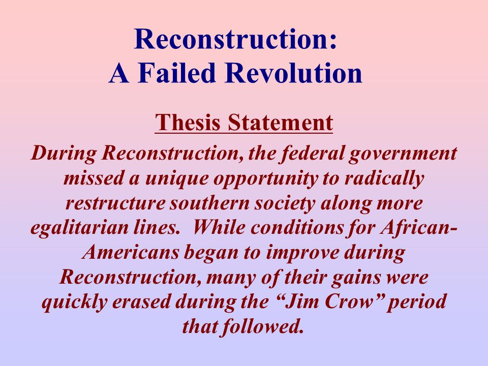 reconstruction thesis
