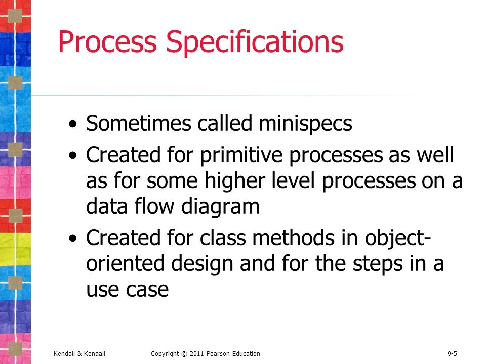 Copyright C 2011 Pearson Education Process Specifications And Structured Decisions Systems Analysis And Design 8e Kendall Kendall Global Edition Ppt Download