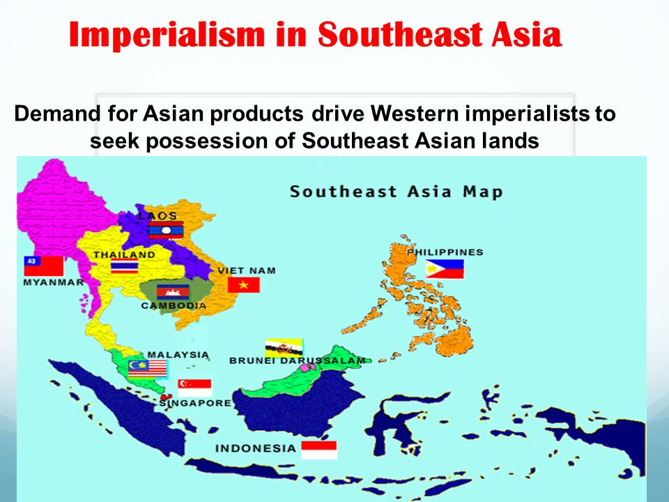 Map Of Asia During Imperialism.Imperialism In Southeast Asia Demand For Asian Products Drive