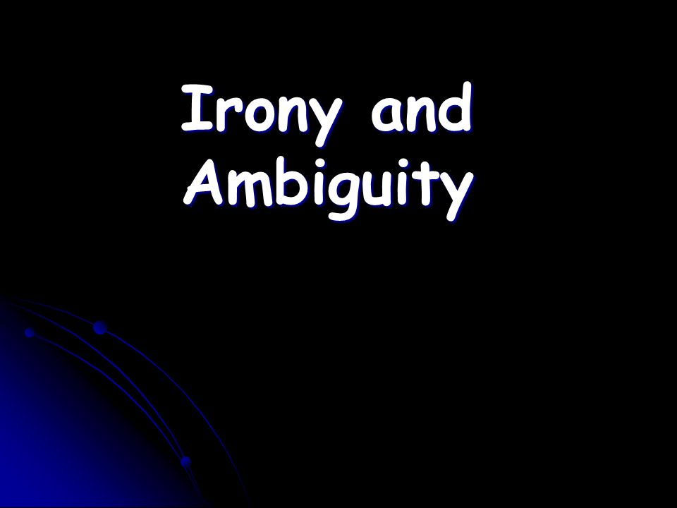 situational irony occurs when there is a contrast between