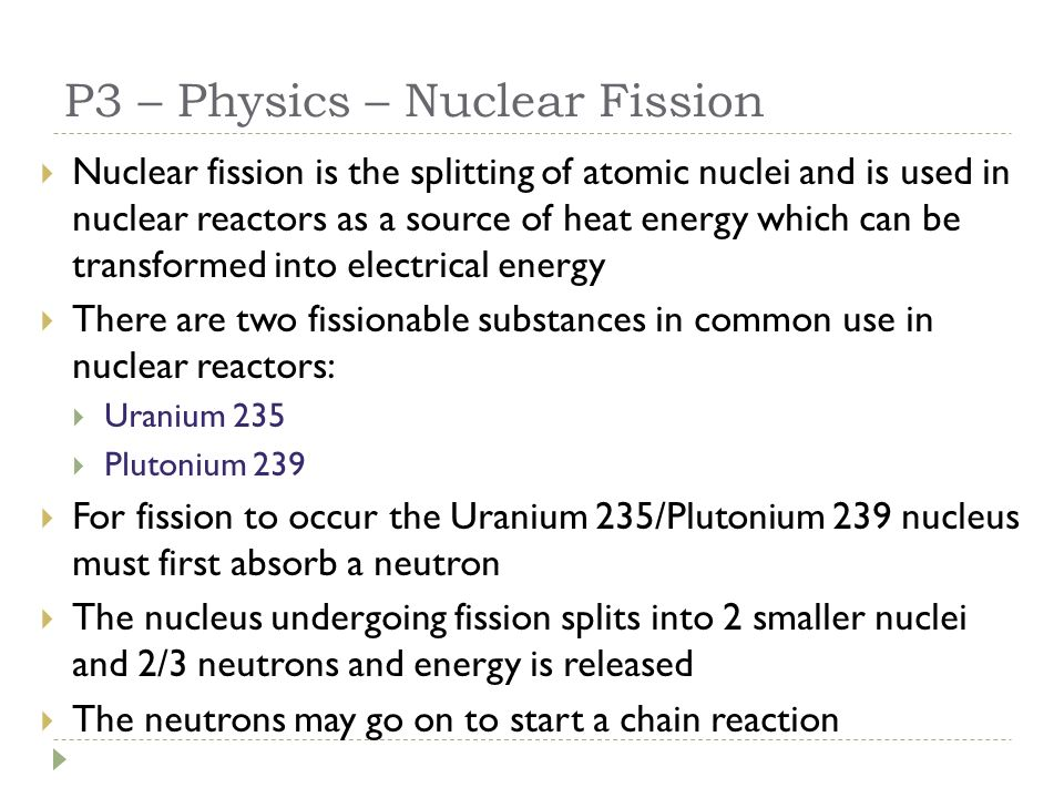 P3 Physics Nuclear Fusion Fission P3 Physics Aims To