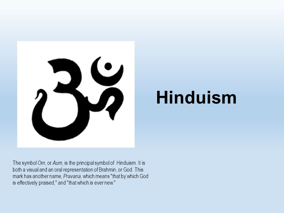Hinduism The Symbol Om Or Aum Is The Principal Symbol Of Hinduism