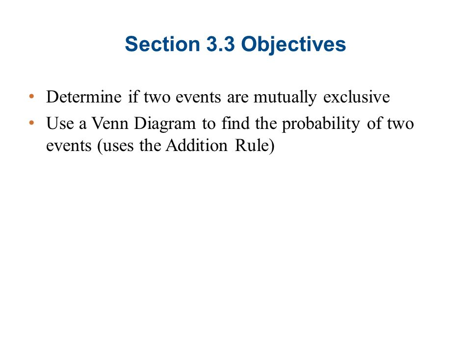 Section 33 Addition Rule Venn Diagram Section 33 Objectives