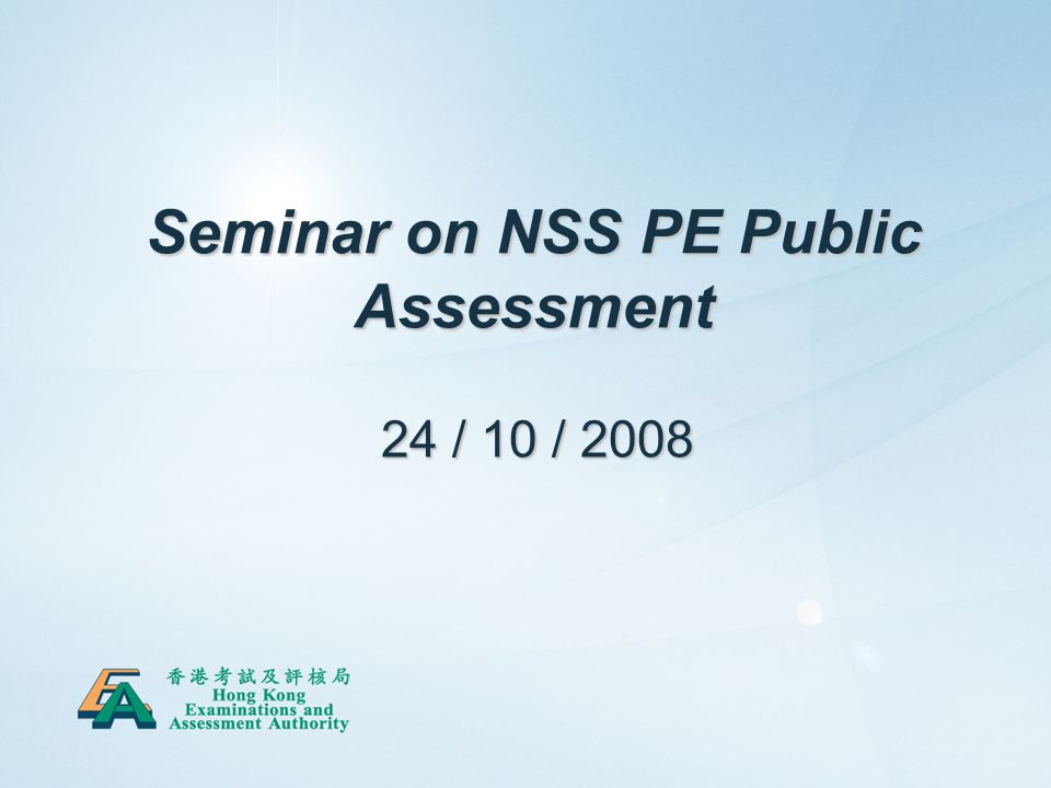 1 Seminar On NSS PE Public Assessment 24 10 Ppt Download
