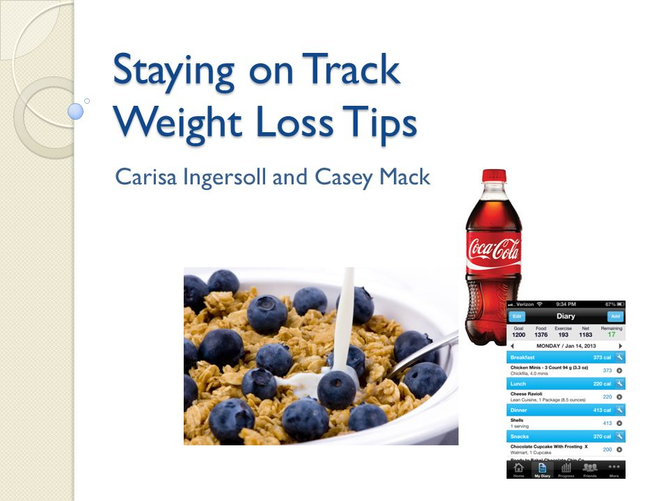 staying on track weight loss tips carisa ingersoll and casey mack