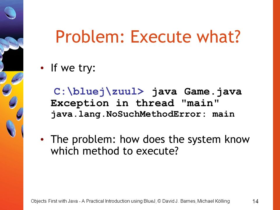 exception in thread main java.lang.nosuchmethoderror: main