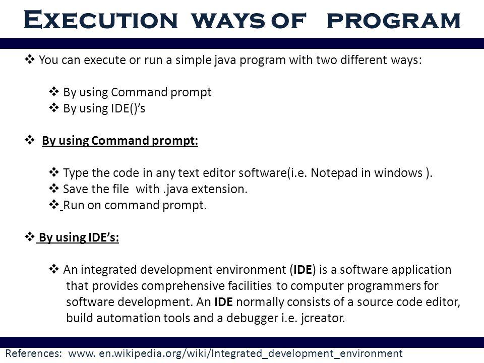 Execution ways of program References: www  en wikipedia org/wiki