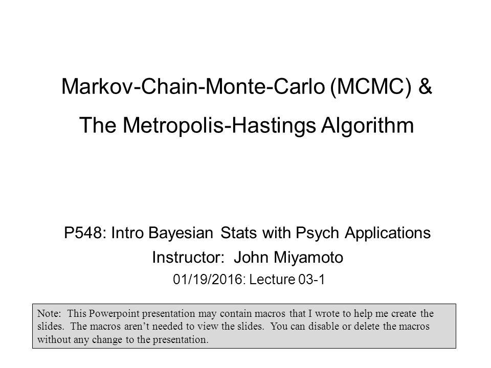 Markov-Chain-Monte-Carlo (MCMC) & The Metropolis-Hastings Algorithm