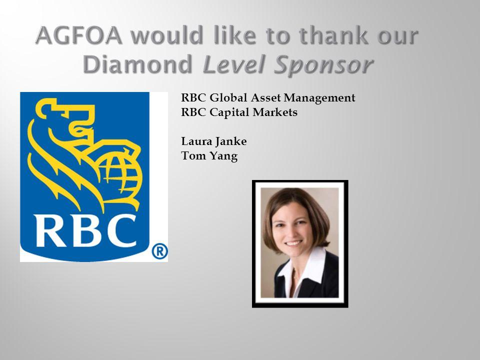 AGFOA would like to thank our Diamond Level Sponsor RBC
