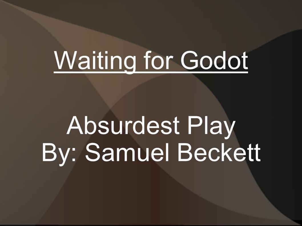 waiting for godot as an absurd play