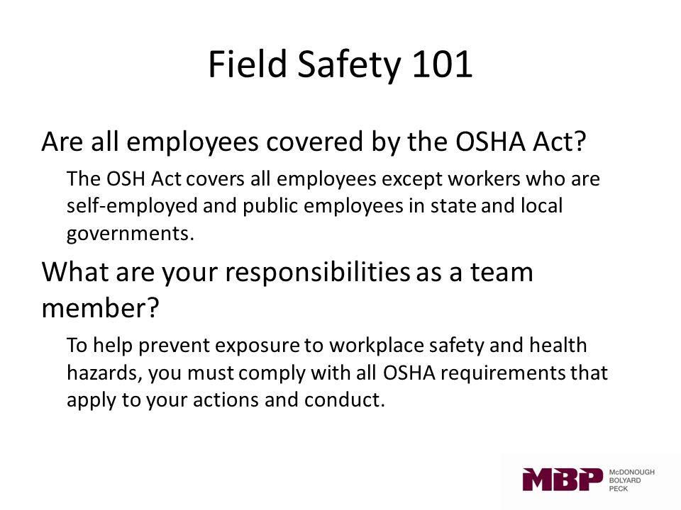 Field Safety 101  Welcome Agenda o Your MBP safety committee
