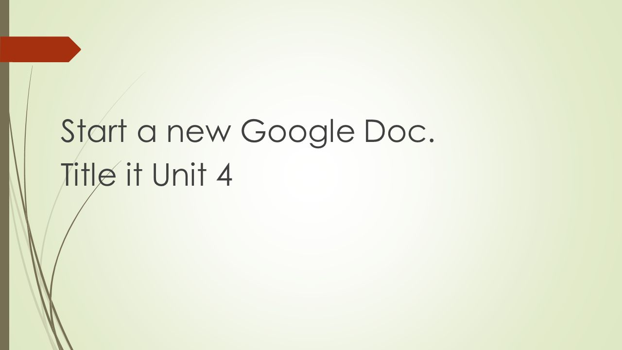Unit The Value Of Life Start A New Google Doc Title It Unit Ppt - Start a new google doc