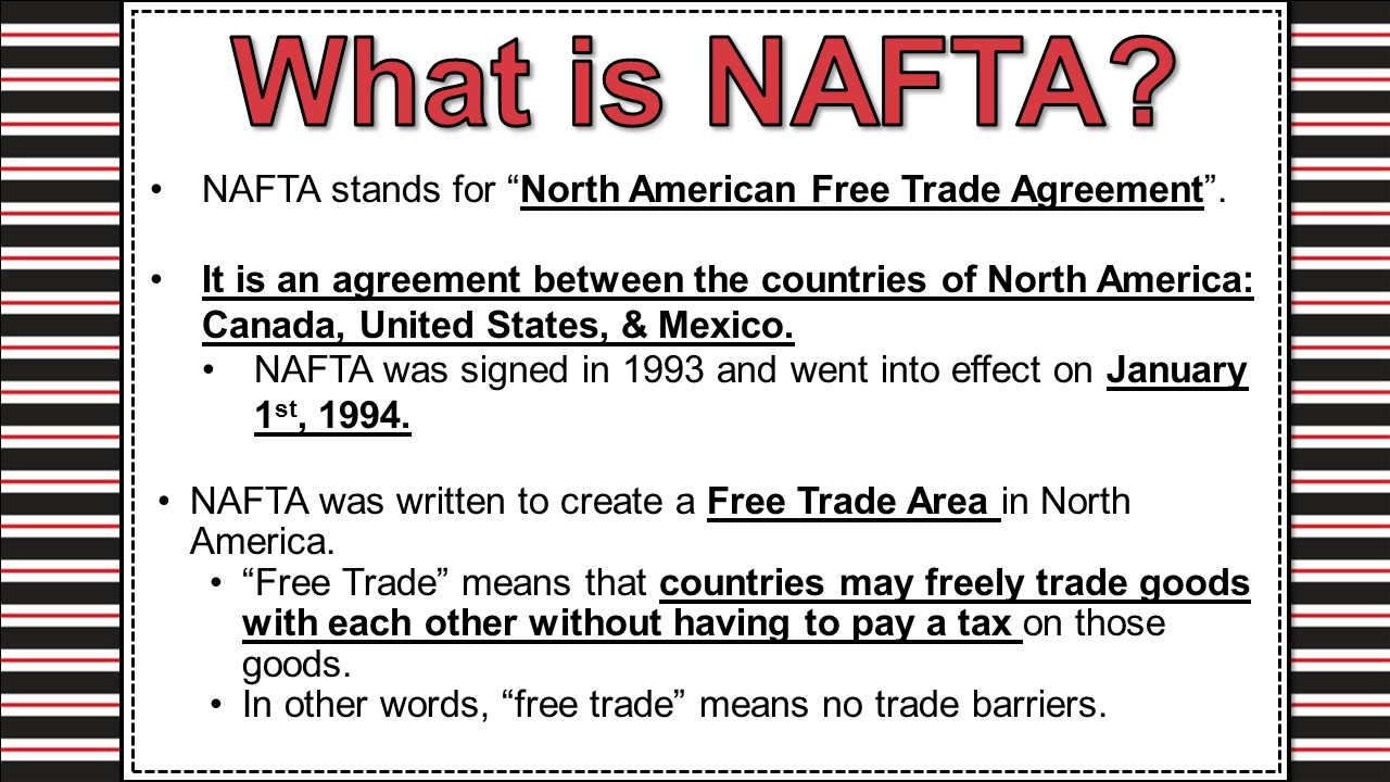 North American Free Trade Agreement Nafta Stands For North