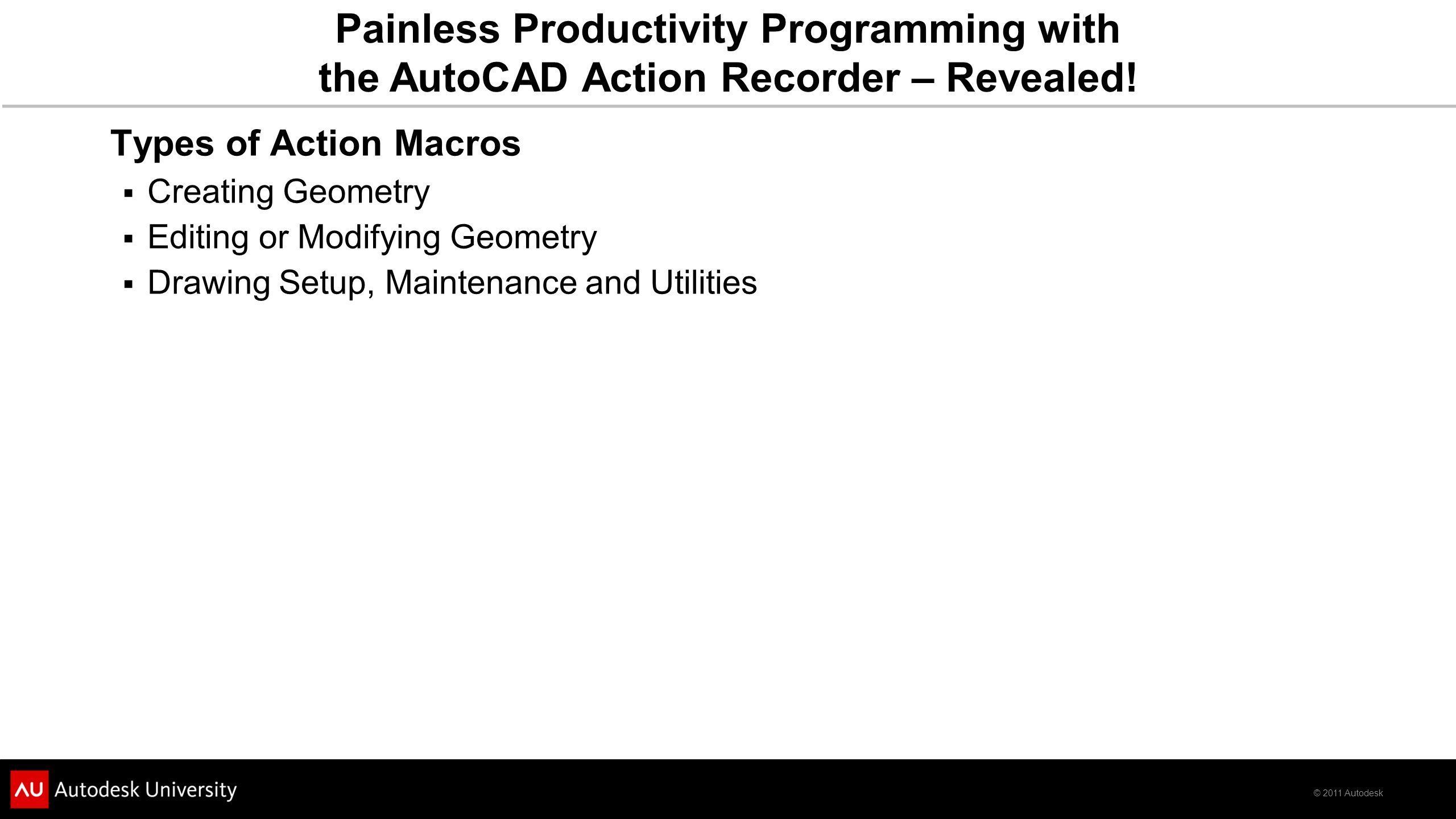 2011 Autodesk Painless Productivity Programming with the