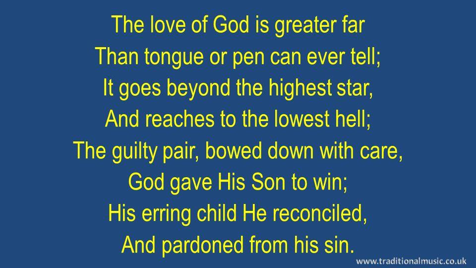 The Love of God Lyrics: Frederick M  Lehman Scripture:John 3