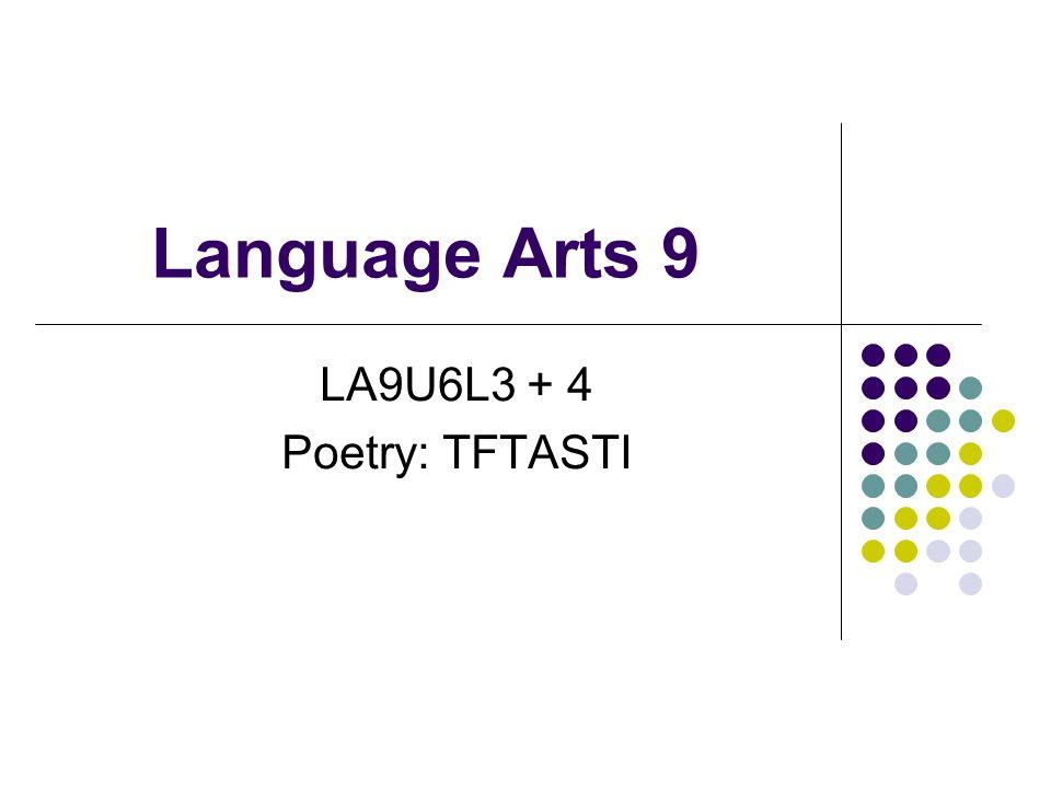 Language Arts 9 La9u6l3 4 Poetry Tftasti Agenda For The Day 1