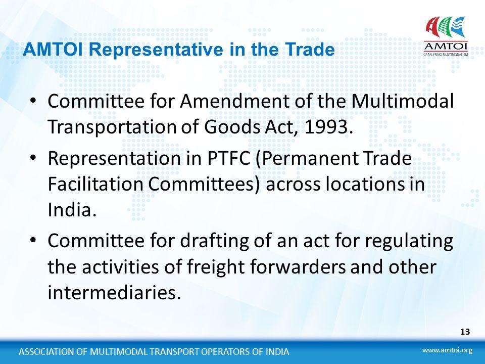 ASSOCIATION OF MULTIMODAL TRANSPORT OPERATORS OF INDIA AMTOI