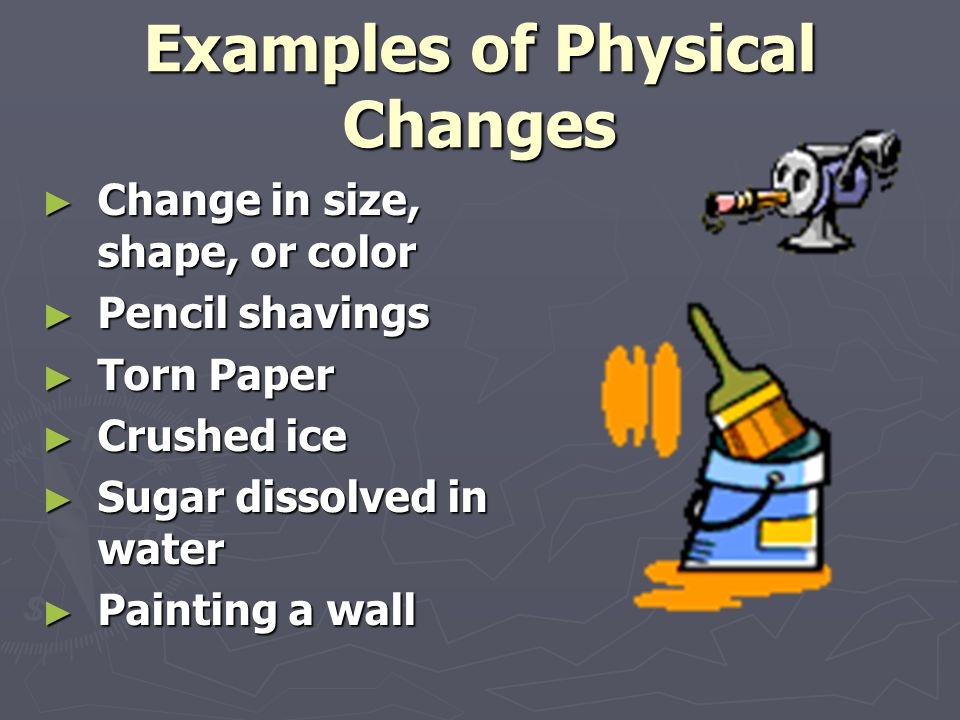 Physical And Chemical Properties And Changes Physical Properties