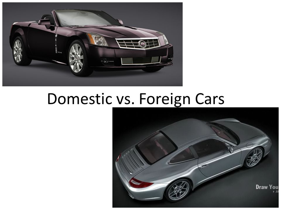1 Domestic Vs Foreign Cars