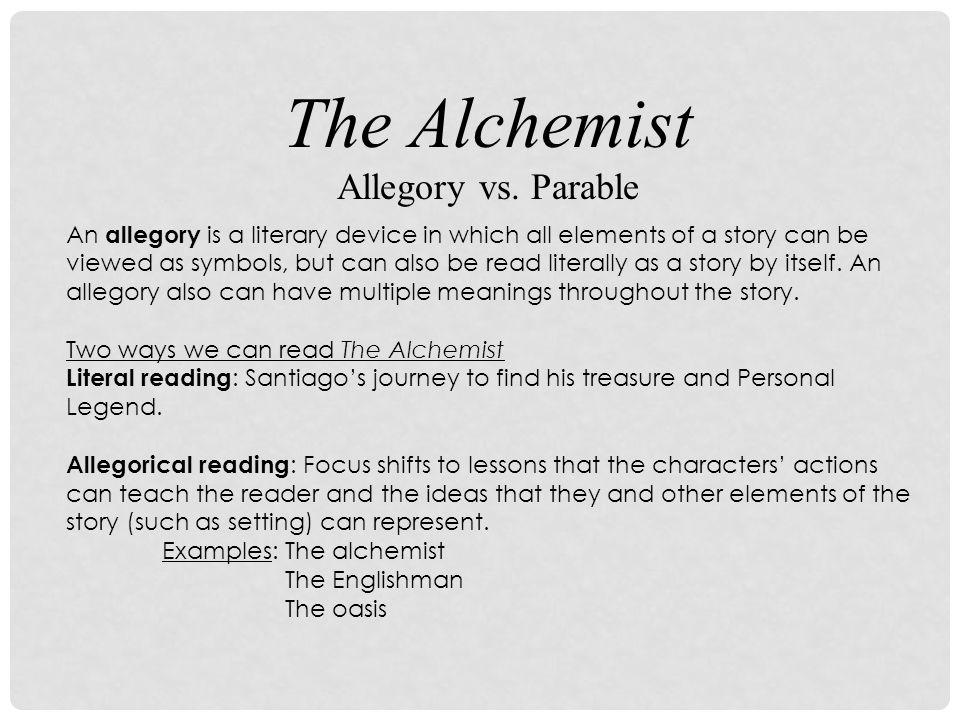 The Alchemist Allegory Vs Parable An Allegory Is A Literary Device