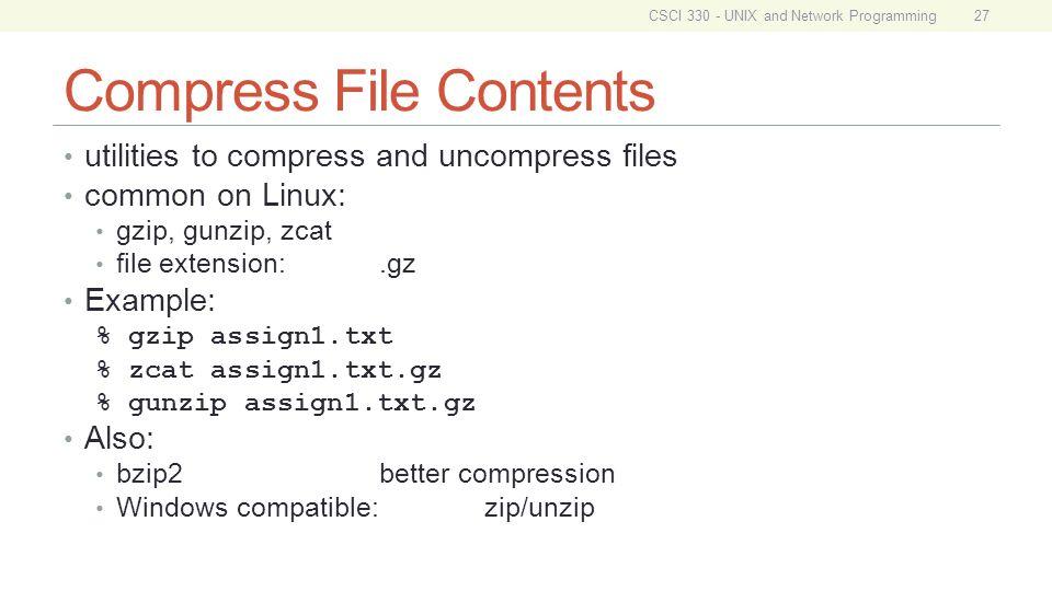 CSCI 330 UNIX and Network Programming Unit II Basic UNIX Usage: File