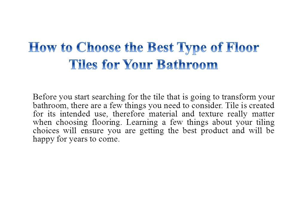 Before You Start Searching For The Tile That Is Going To Transform