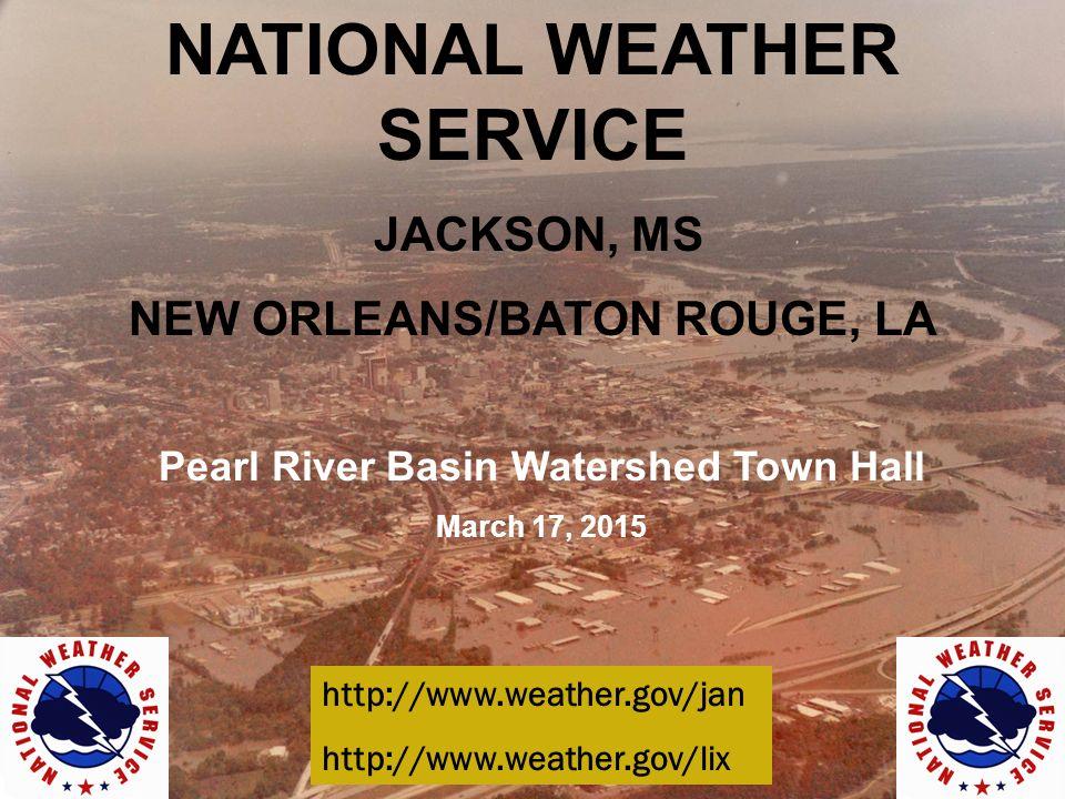 National Weather Service Jackson Ms New Orleans Baton Rouge La