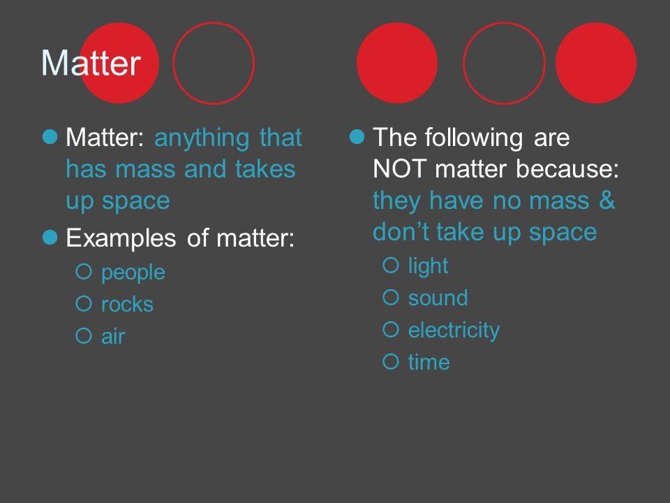 3 Matter