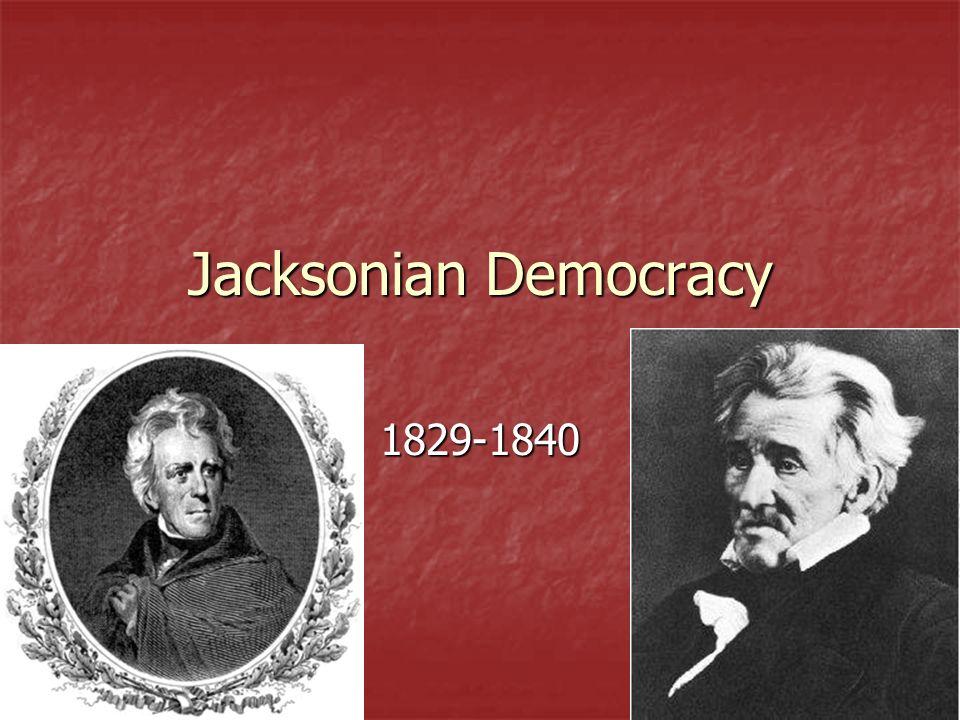 Jacksonian Democracy Election Of 1828 Gen Andrew Jackson D Gen