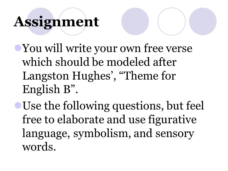 theme for english b by langston hughes The instructor said, go home and write a page tonight and let that page come out of you--then, it will be true i wonder if it's that simple i am twenty.