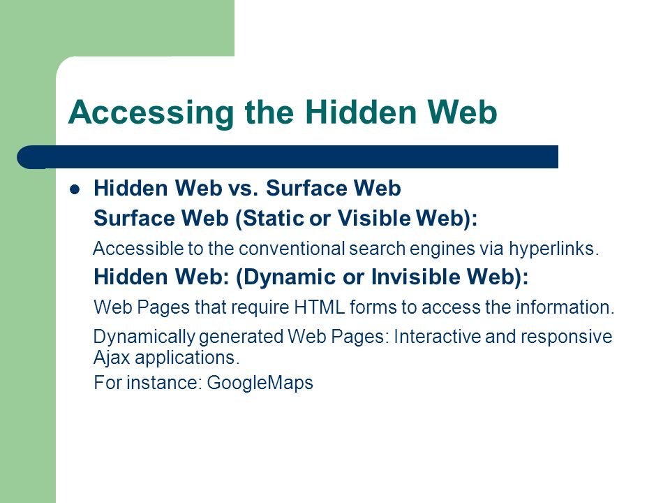 Accessing the Hidden Web Hidden Web vs  Surface Web Surface