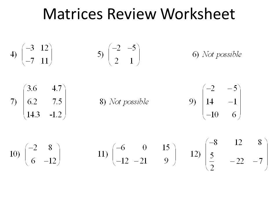 Worksheet Answers Matrix Worksheet And Matrices Review  Ppt Download  Matrices Review Worksheet