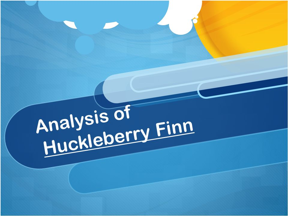 Analysis Of Huckleberry Finn Symbolism A The River Is The Most