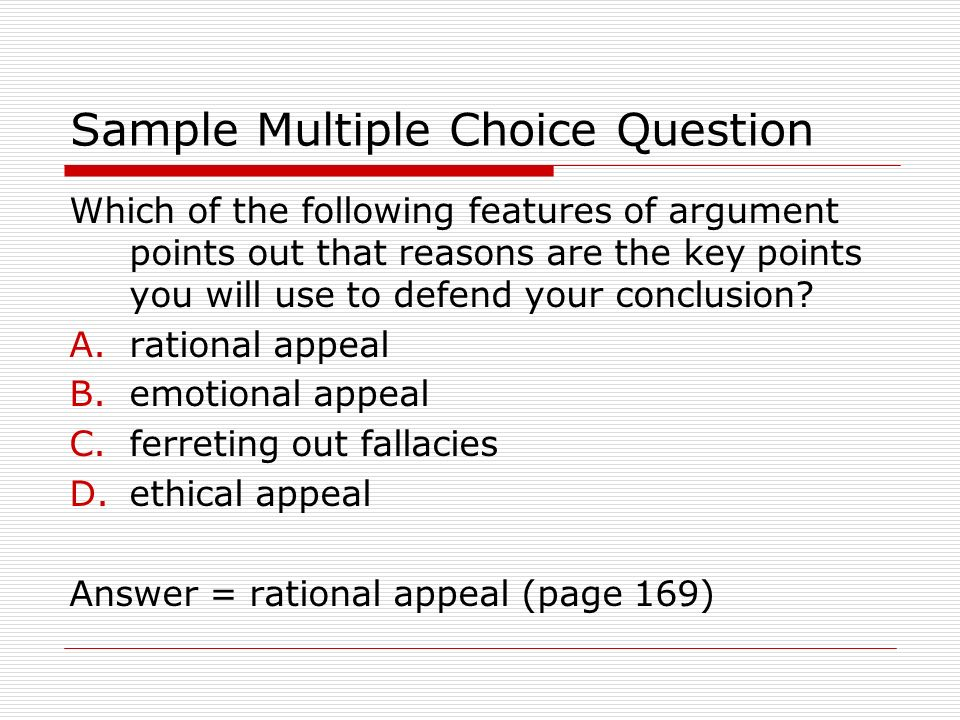 Sample Test Questions from Argument: Convincing Others