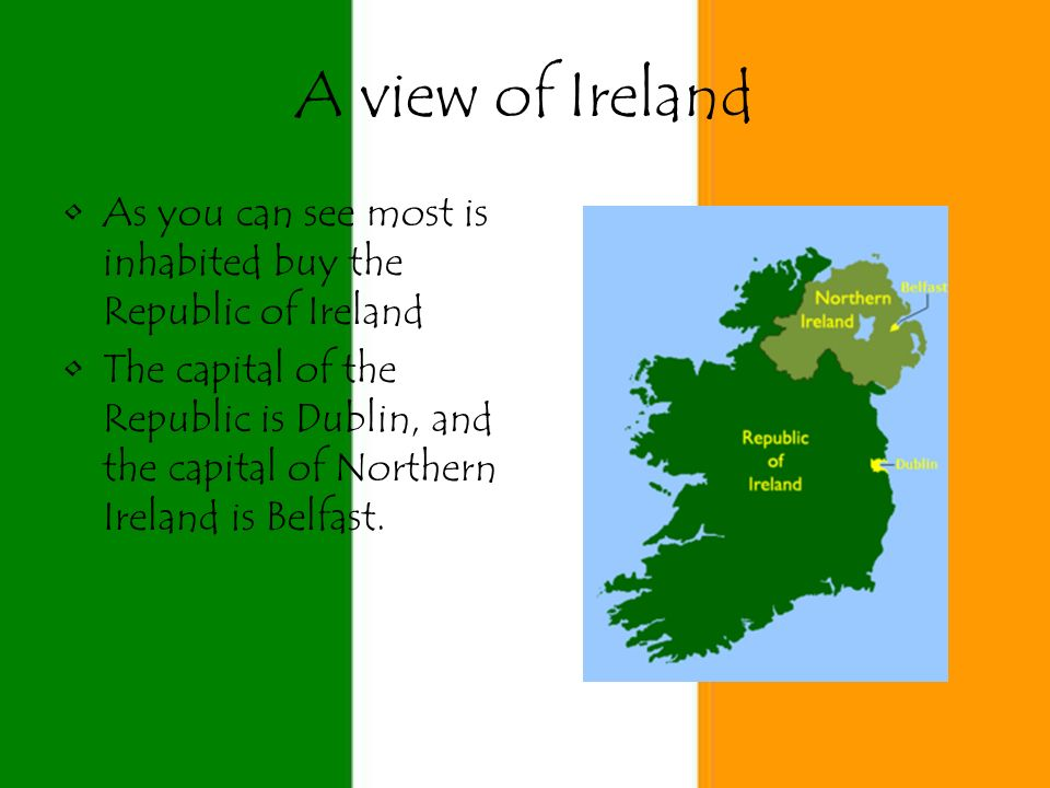 an overview of the republic of ireland The republic of ireland is an independent nation — commonly referred to simply as ireland — while northern ireland is part of the un northern ireland has no official language the use of english has been established through precedent irish and ulster scots are officially recognised minority.