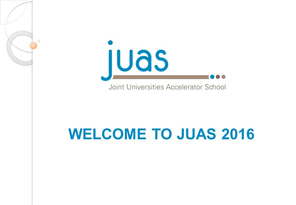 WELCOME TO JUAS PRACTICAL INFORMATION   FACILITIES ACCOMMODATION ... daac5090a4b5