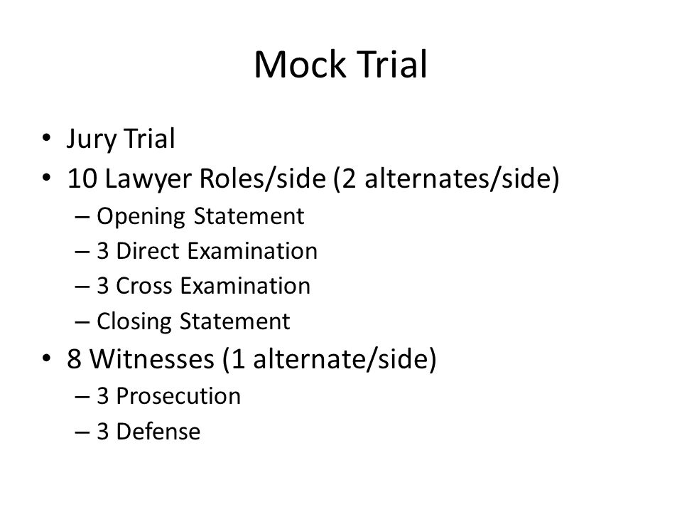 Cchs Law Order Mock Trial Fall Mock Trial Jury Trial 10 Lawyer