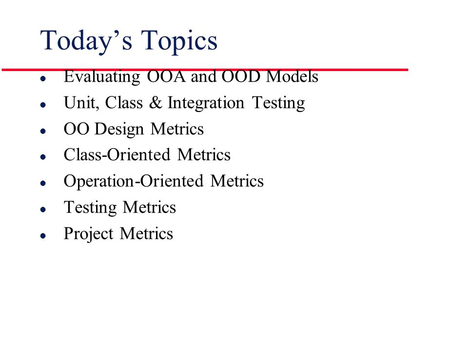 Software Engineering Lecture 19 Object Oriented Testing Technical Metrics Ppt Download
