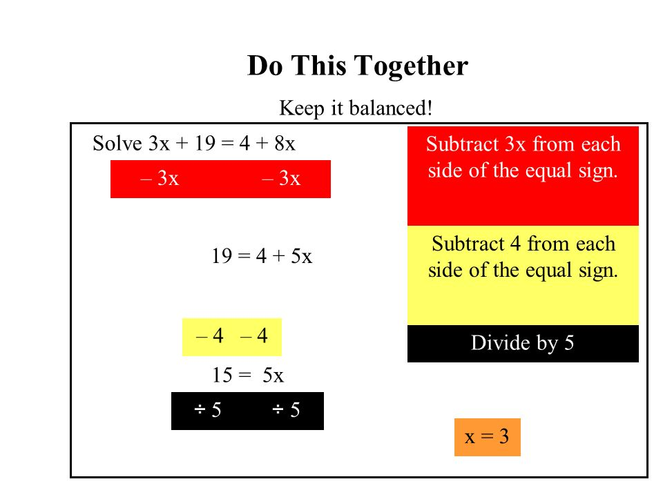 Do This Together Keep it balanced.