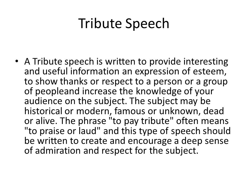 Tribute speech ideas