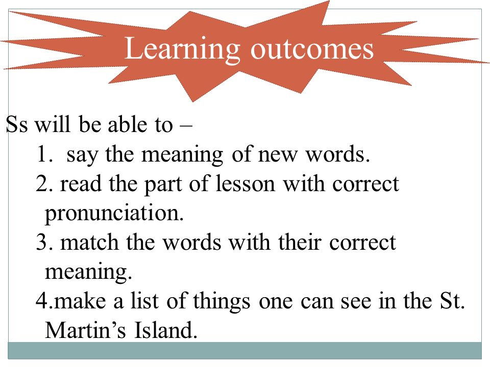 learning outcomes ss will be able to 1 say the meaning of new