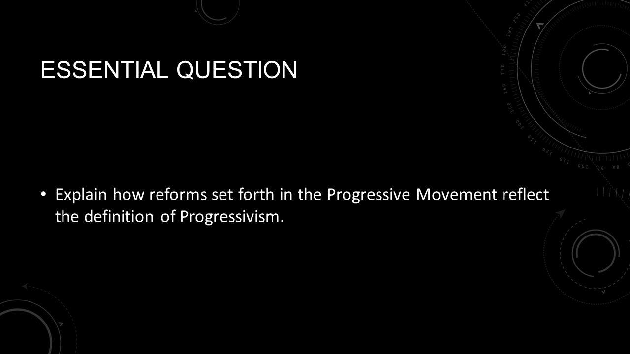the progressive movement unit 3. progressivism unit 3.1