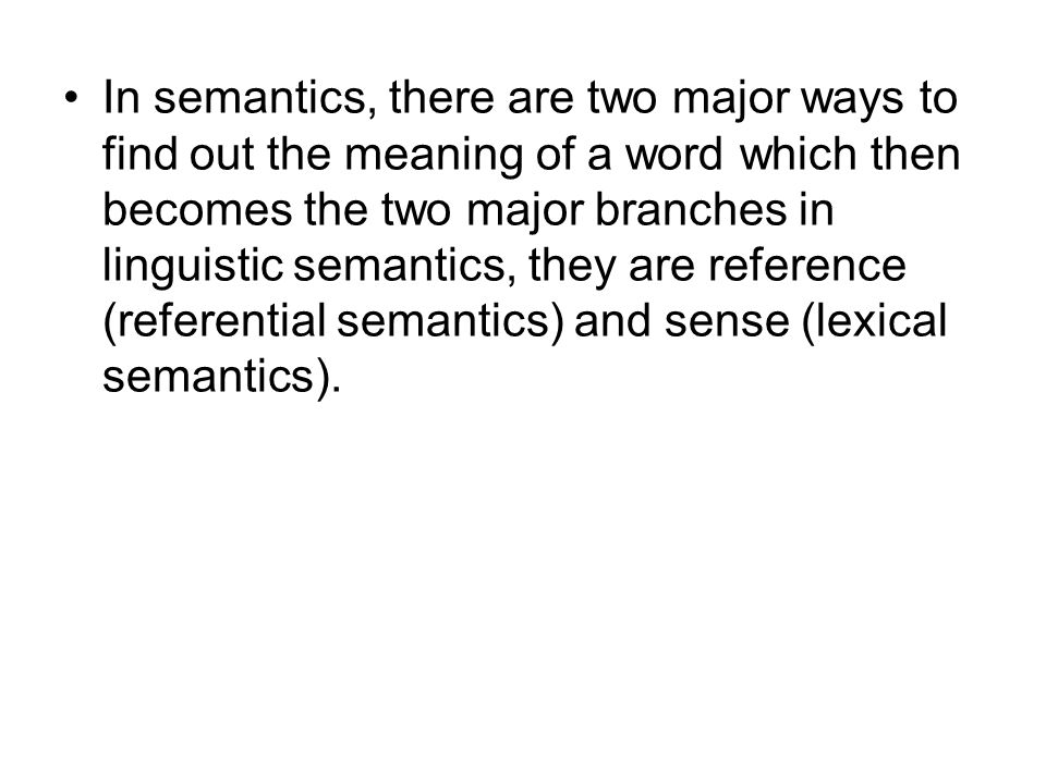 naming concept sense reference in semantics there are two