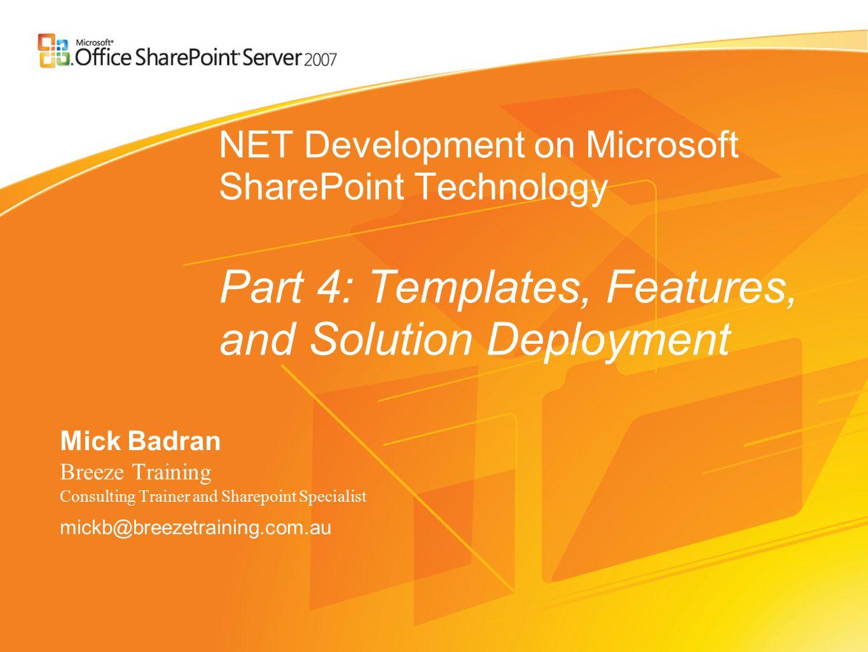 NET Development on Microsoft SharePoint Technology Part 4: Templates ...