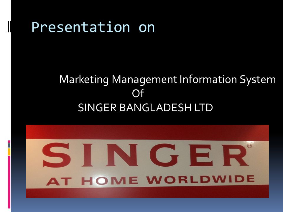 Presentation on Marketing Management Information System Of