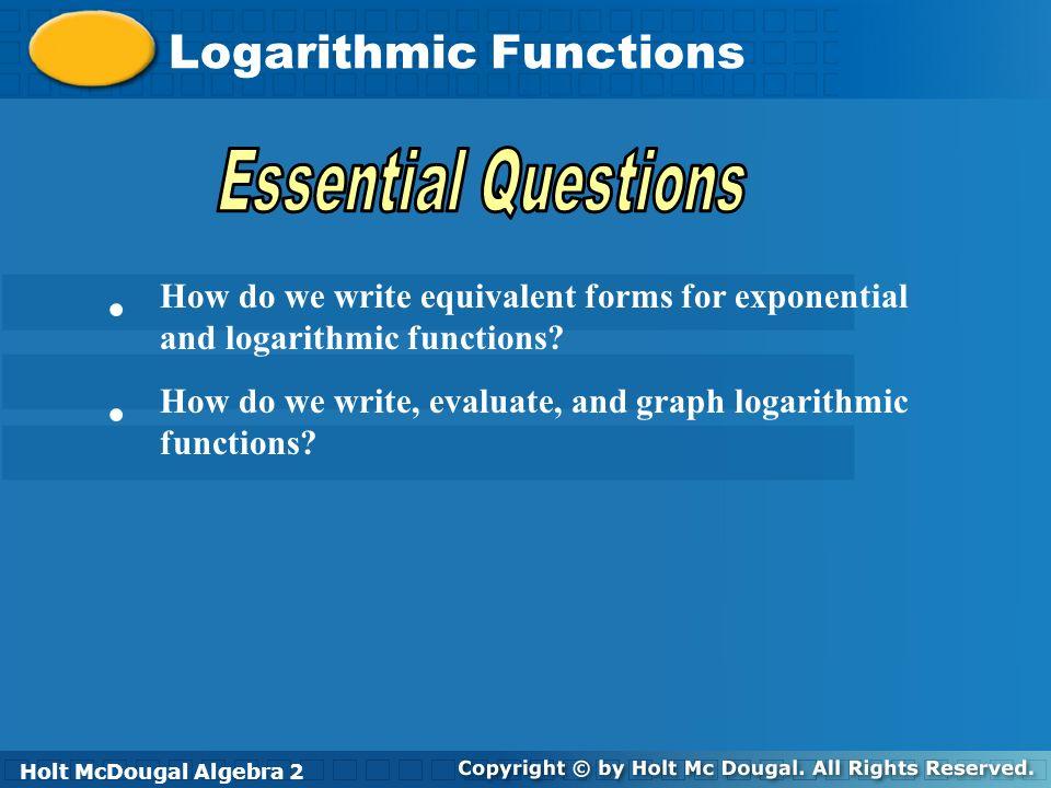 Holt McDougal Algebra 2 Logarithmic Functions Holt Algebra 2Holt ...