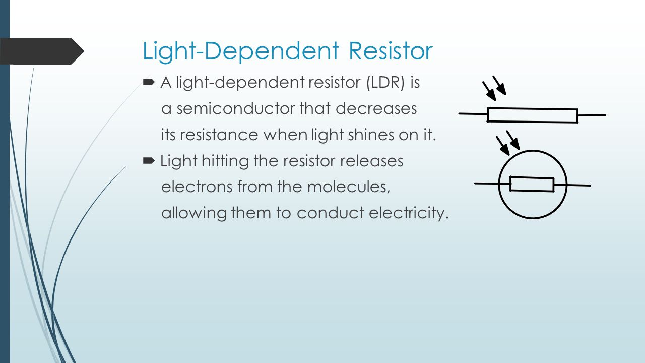 Resistance Learning Outcomes Define And Give Its Ldr Light Dependent Resistor Circuit Creator Picaxe 25
