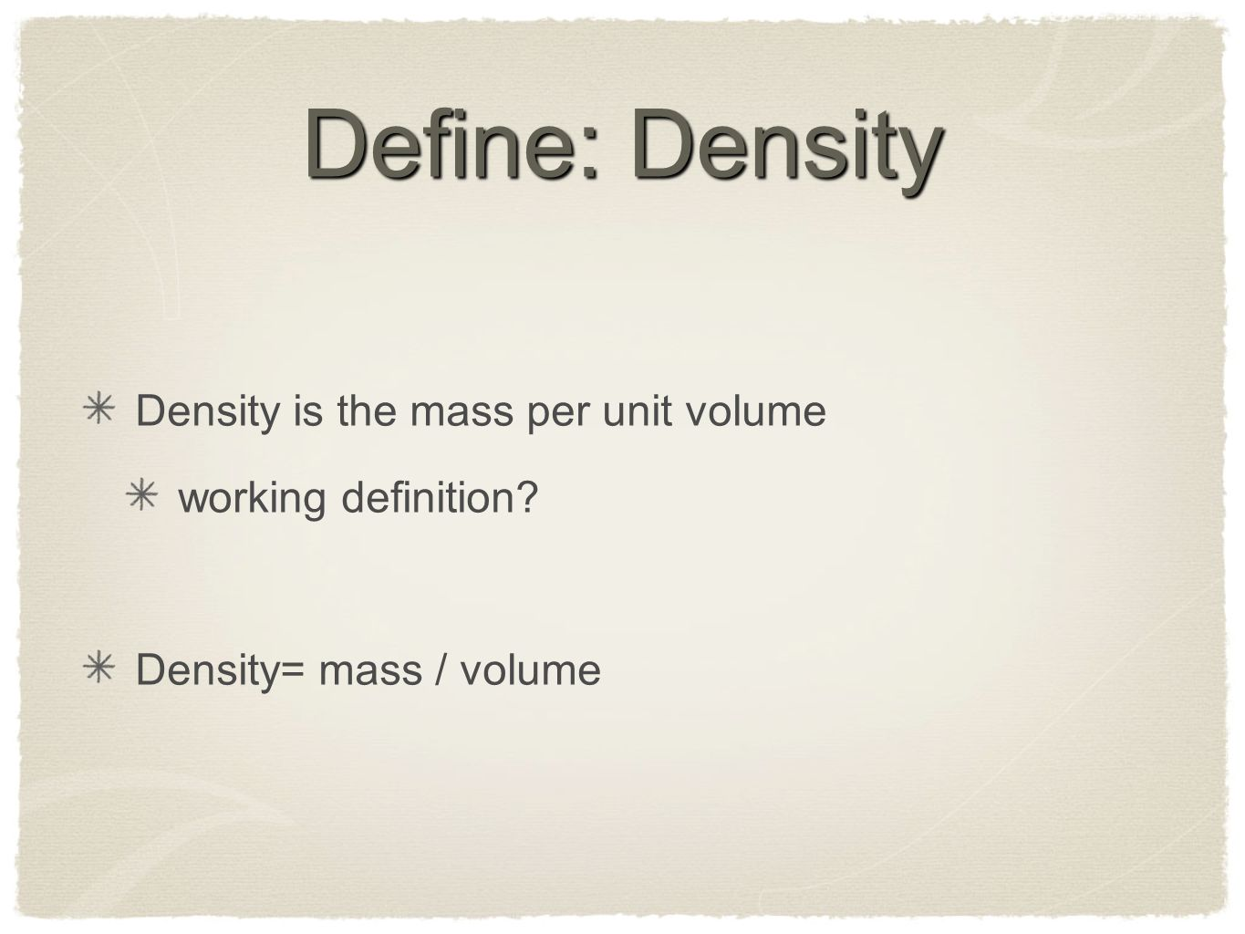 density. in life science populatio n density would you say this is