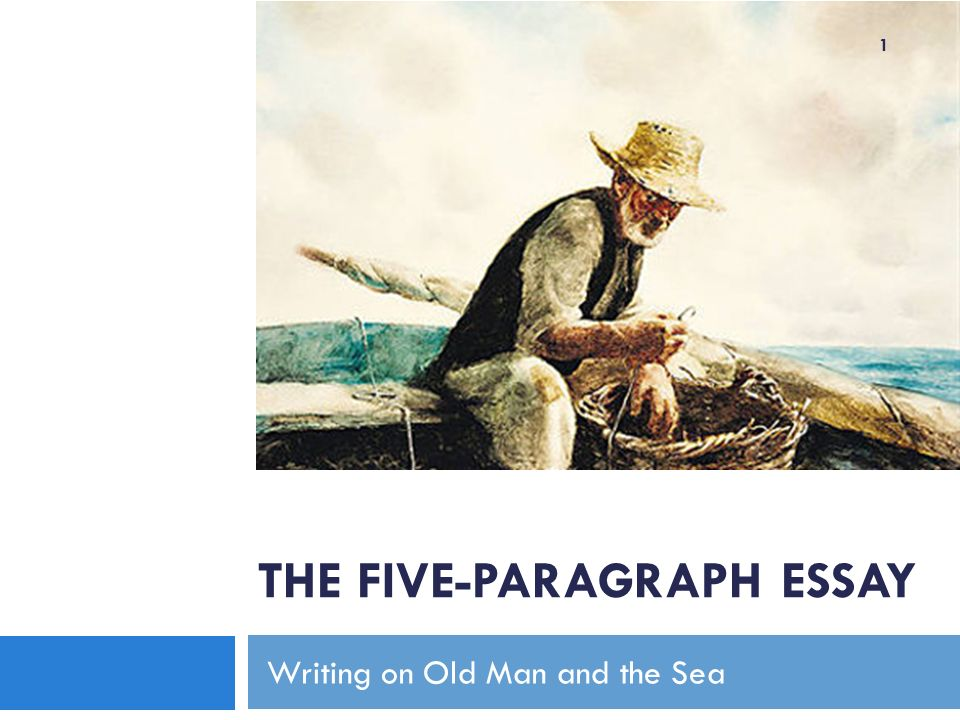 Buy Essay Papers Online  The Fiveparagraph Essay Writing On Old Man And The Sea  English Literature Essay also High School Admission Essay Samples The Fiveparagraph Essay Writing On Old Man And The Sea Ppt Download Essays On English Literature